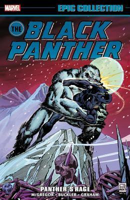 Black Panther Epic Collection Vol. 1: Panther's Rage by Klaus Janson, Gil Kane, Billy Graham, Rich Buckler, Don McGregor, Stan Lee, Jack Kirby, Bob McLeod
