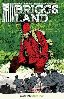 Briggs Land, Vol. 2: Lone Wolves by Werther Dell'Edera, Vanesa Del Rey, Mack Chater, Lee Loughridge, Brian Wood