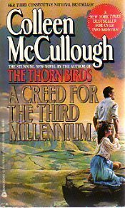 A Creed for the Third Millennium by Colleen McCullough