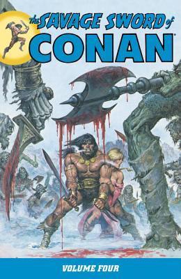 The Savage Sword of Conan, Volume 4 by Ernie Colón, Klaus Janson, Gil Kane, John Buscema, Joe Rubinstein, Rudy D. Nebres, Roy Thomas, Tony DeZúñiga, Sal Buscema