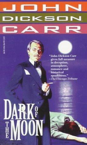 Dark of the Moon by John Dickson Carr