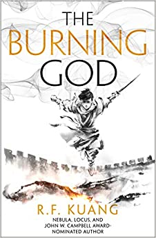 The Burning God by R.F. Kuang