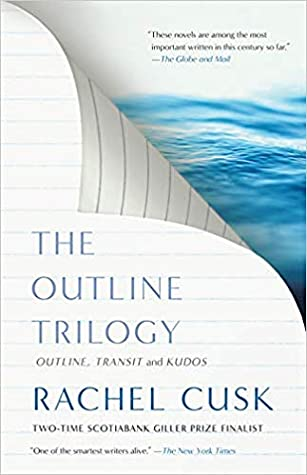Rachel Cusk Collection: Outline, Transit and Kudos by Rachel Cusk