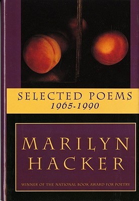 Selected Poems 1965-1990 by Marilyn Hacker
