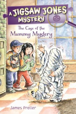 Jigsaw Jones: The Case of the Mummy Mystery by James Preller