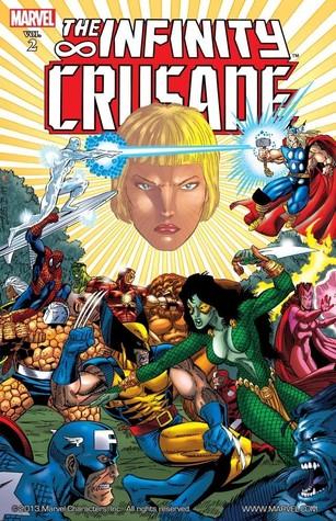 The Infinity Crusade: Volume 2 by Tom Raney, Ángel Medina, Tom Grindberg, Kris Renkewitz, Jim Starlin, Ron Lim