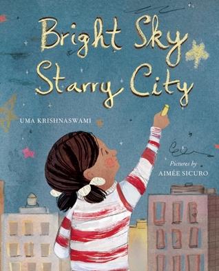 Bright Sky, Starry City by Aimée Sicuro, Uma Krishnaswami