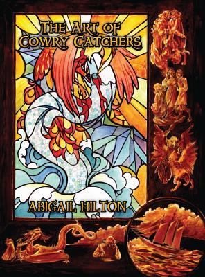 The Art of Cowry Catchers by Abigail Hilton