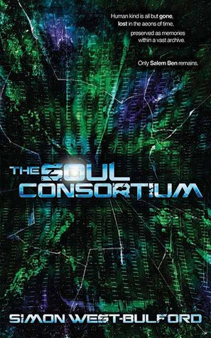 The Soul Consortium by Simon West-Bulford