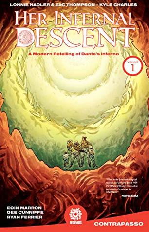 Her Infernal Descent Vol. 1: Contrapasso by Eoin Marron, Zac Thompson, Dee Cunniffe, Ryan Ferrier, Lonnie Nadler, Kyle Charles