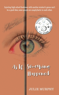As If Something Happened by Julie Murphy