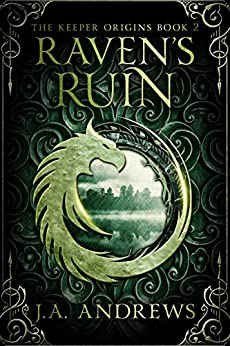 Raven's Ruin by J.A. Andrews