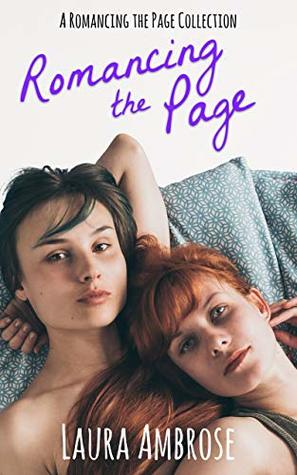 Romancing the Page: Lesbian Romance Collection by Laura Ambrose