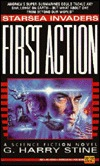 First Action by G. Harry Stine