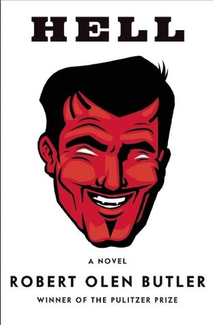 Hell by Robert Olen Butler