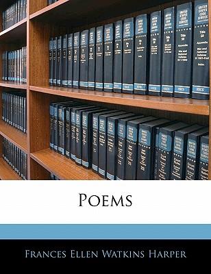 Poems by Frances Ellen Watkins Harper