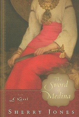 The Sword of Medina by Sherry Jones
