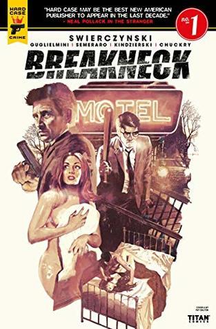 Breakneck #1 by Lovern Kindzierski, Raffaele Semeraro, Duane Swierczynski, Simone Guglielmini