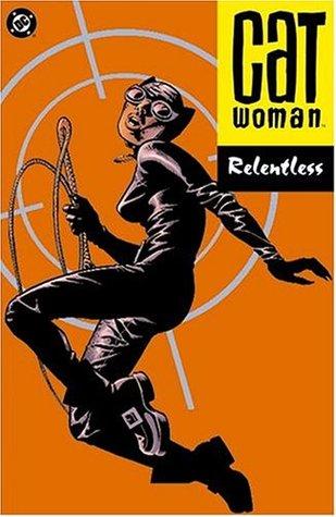 Catwoman, Vol. 3: Relentless by Ed Brubaker, Javier Pulido, Cameron Stewart