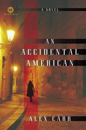 An Accidental American by Jenny Siler, Alex Carr