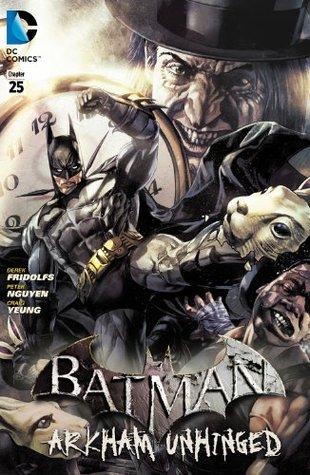 Batman: Arkham Unhinged #25 by Peter Nguyen, Derek Fridolfs