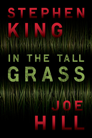 In the Tall Grass by Joe Hill, Stephen King