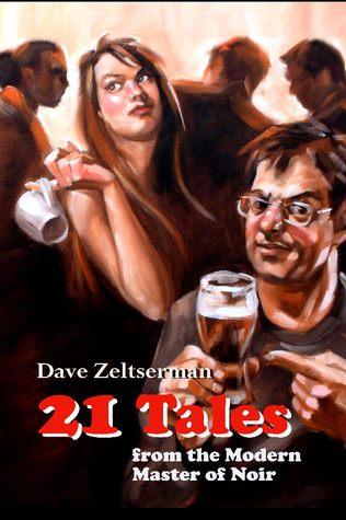 21 Tales by Dave Zeltserman