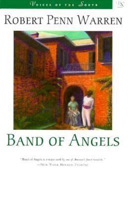 Band of Angels by Robert Penn Warren
