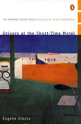 Drivers at the Short-Time Motel by Eugene Gloria