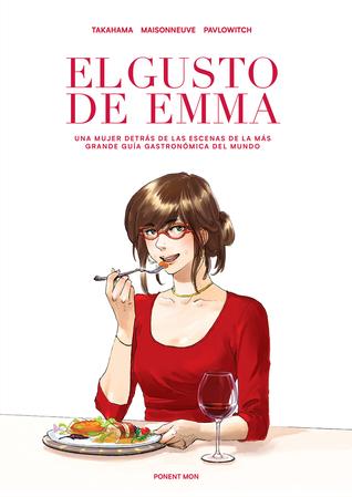 El gusto de Emma by Julia Pavlowitch, Kan Takahama