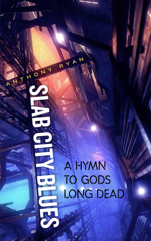 A Hymn to Gods Long Dead by Anthony Ryan