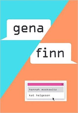 Gena/Finn by Hannah Moskowitz, Kat Helgeson