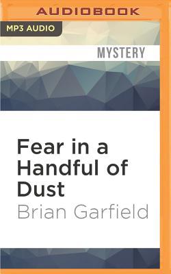 Fear in a Handful of Dust by Brian Garfield