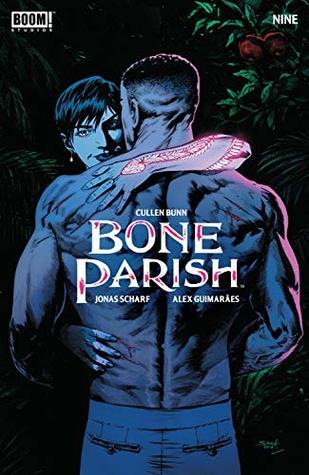Bone Parish #9 by Alex Guimaraes, Cullen Bunn, Jonas Scharf