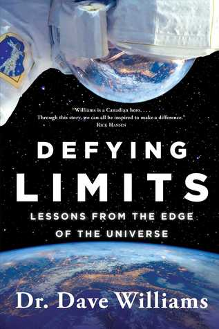 Defying Limits: Lessons from the Edge of the Universe by Dave Williams