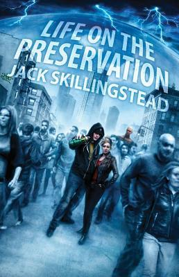 Life on the Preservation by Jack Skillingstead