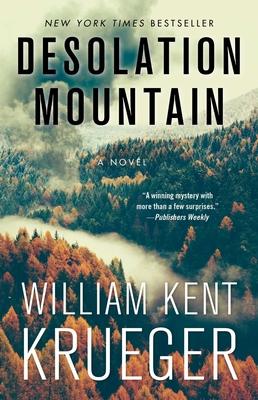 Desolation Mountain, Volume 17 by William Kent Krueger