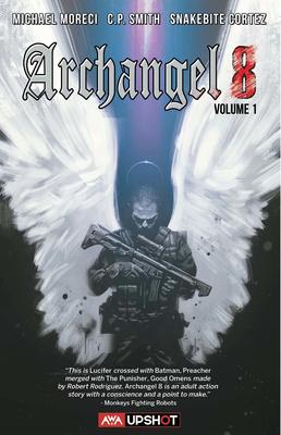 Archangel 8 by Michael Moreci