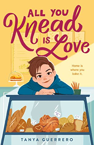 All You Knead Is Love by Tanya Guerrero