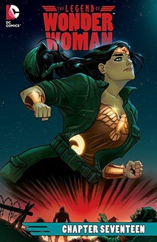 The Legend of Wonder Woman (2015-) #17 by Renae De Liz