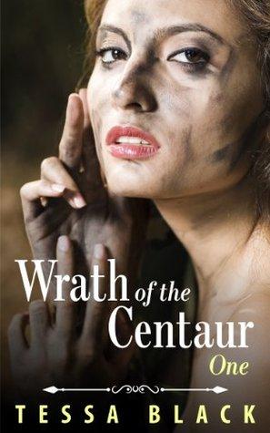 The Wrath of the Centaur (Centaur and Werewolf Erotica) by Tessa Black
