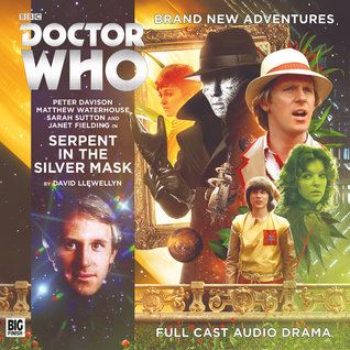 Doctor Who: Serpent in the Silver Mask by David Llewellyn