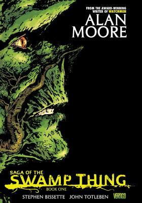 Saga of the Swamp Thing: Book One by Alan Moore, Stephen R. Bissette, Rick Veitch, John Totleben, Dan Day