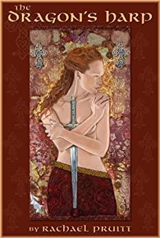 The Dragon's Harp by Rachael Pruitt