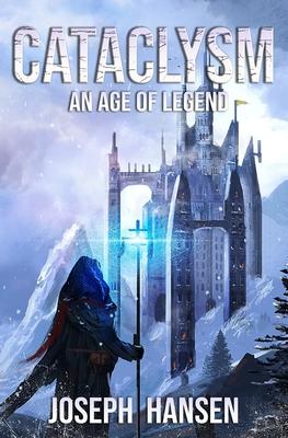 Cataclysm: Age of legend by Joseph Hansen