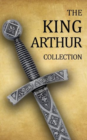 King Arthur Collection (Including Le Morte d'Arthur, Idylls of the King, King Arthur and His Knights, Sir Gawain and the Green Knight, and A Connecticut Yankee in King Arthur's Court) by James Knowles, Mark Twain, Maude L. Radford Warren, Roger Lancelyn Green, Thomas Malory, Alfred Tennyson