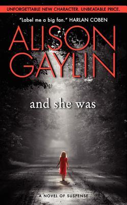 And She Was by Alison Gaylin
