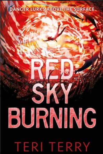 Red Sky Burning by Teri Terry