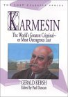 Karmesin: The World's Greatest Criminal -- Or Most Outrageous Liar by Paul Duncan, Gerald Kersh