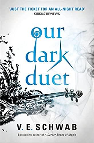 Our Dark Duet by V.E. Schwab